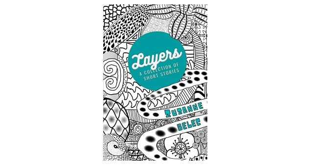 Feature Image - Layers by Zuzanne Belec