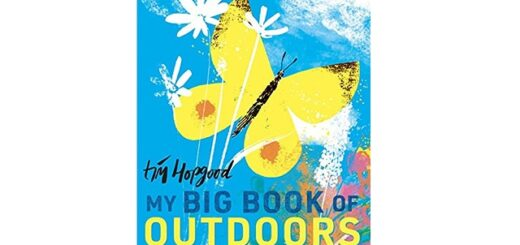 Feature Image - My Big Book of Outdoors by Tim Hopgood