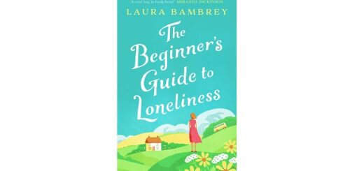 Feature Image - The Beginners Guide to Loneliness by Laura Bambrey