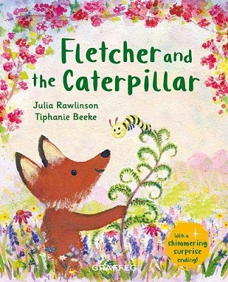 Fletcher and the Caterpillar by Julia Rawlinson