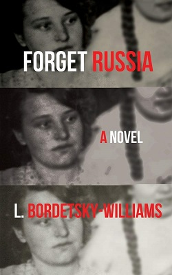 Forget Russia by L. Bordetsky-Williams