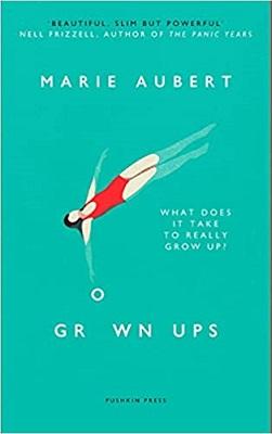 Grown Ups by Marie Aubert
