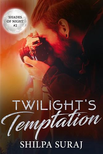 Twilights Temptation by Shilpa Suraj