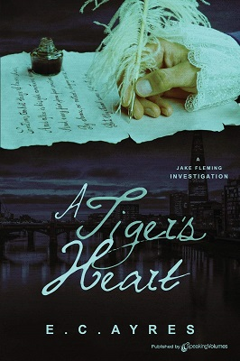 A Tigers Heart by E.C Ayres
