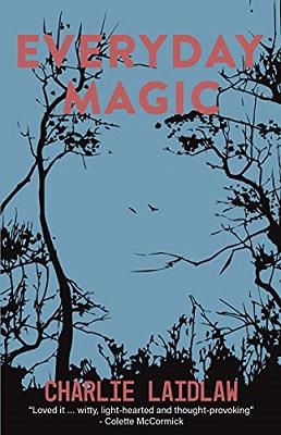 Everyday Magic by Charlie Laidlaw
