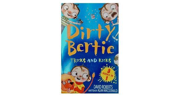 Feature Image - Dirty Bertie Tricks and Kicks by Alan Macdonald