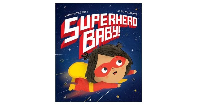 Feature Image - Superhero baby by Patricia Hegarty