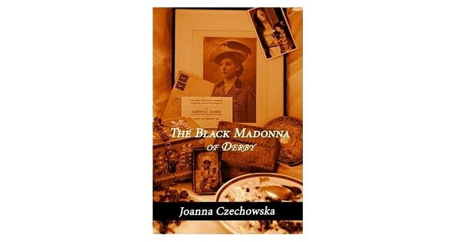 Feature Image - The Black Madonna of Derby by Joanna Czechowska