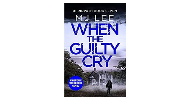 Feature Image - When the Guilty Cry by M J Lee