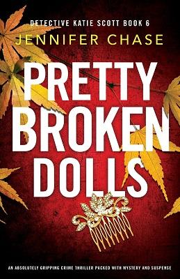Pretty Broken Doll by Jennifer Chase