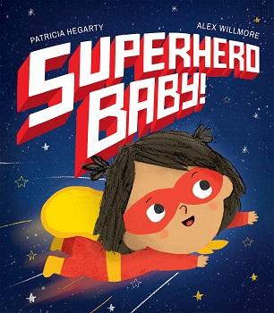 Superhero baby by Patricia Hegarty