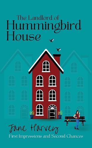 The Landlord of Hummingbird House by Jane Harvey