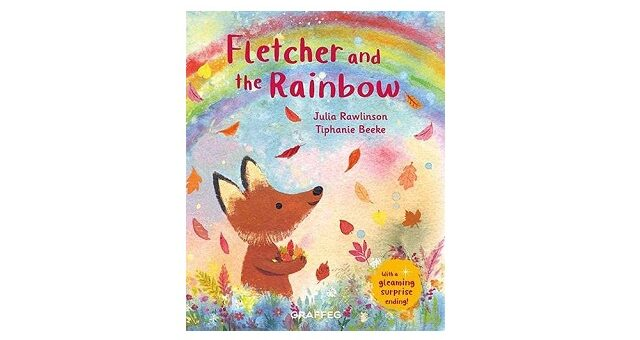 Feature Image - Fletcher and the Rainbow by Julia Rawlinson