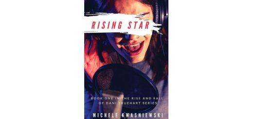 Feature Image - Rising Star by Michele Kwasniewski