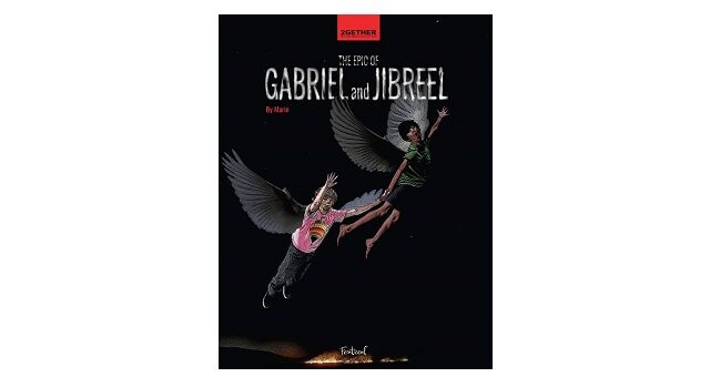 Feature Image - The Epic of Gabriel and Jibreel by Marin