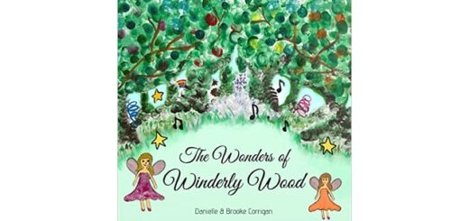 Feature Image - The Wonders of Winderly Wood by Danielle Corrigan