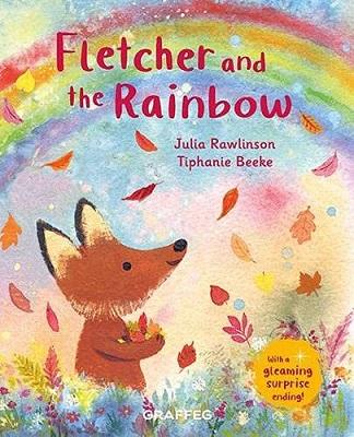 Fletcher and the Rainbow by Julia Rawlinson