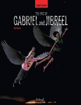 The Epic of Gabriel and Jibreel by Marin