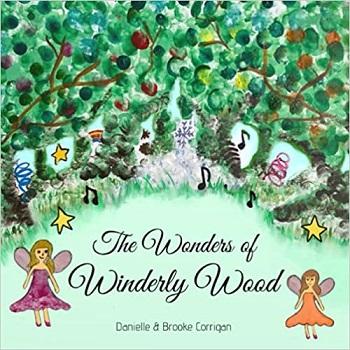 The Wonders of Winderly Wood by Danielle Corrigan
