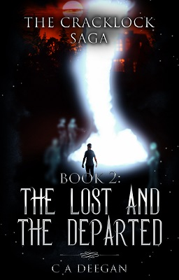 The Lost and the Departed The Cracklock Series