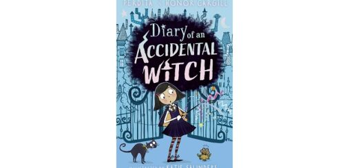 Feature Image - Diary of an Accidental Witch by Perdita and Honor Cargill
