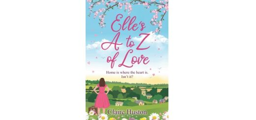 Feature Image - Elle's A to Z of Love by Claire Huston