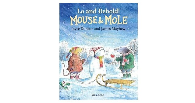 Feature Image - Lo and Behold Mouse and Mole by Joyce Dunbar