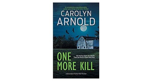 Feature Image - One More Kill Carolyn Arnold