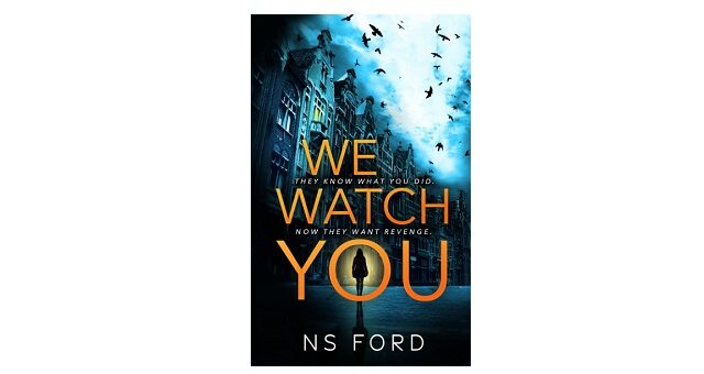 Feature Image - We Watch You by N S Ford