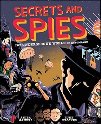 Secrets and Spies by Anita Ganeri