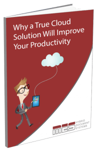 Why a true cloud solution will improve your productivity