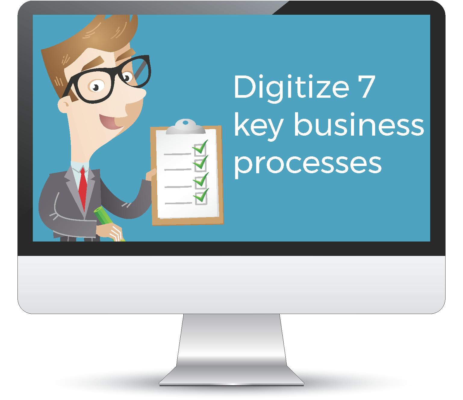Digitize business processes