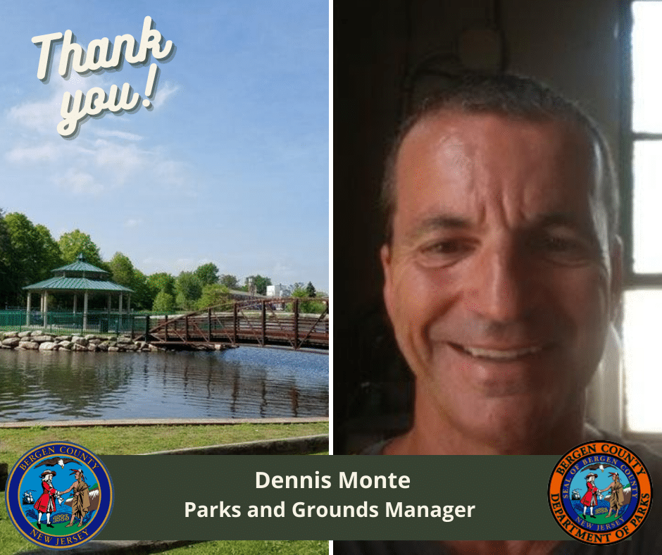 5 Questions with Dennis Monte, Parks and Grounds Manager – Bergen County Department of Parks