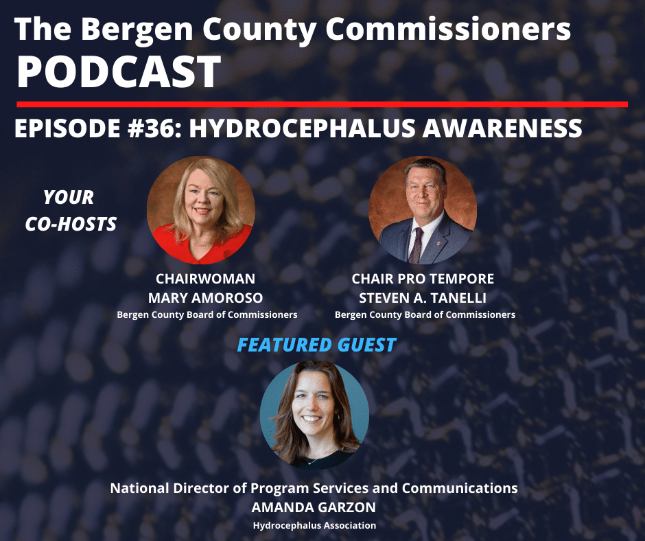 Bergen County Commissioners' Podcast: Hydrocephalus Awareness