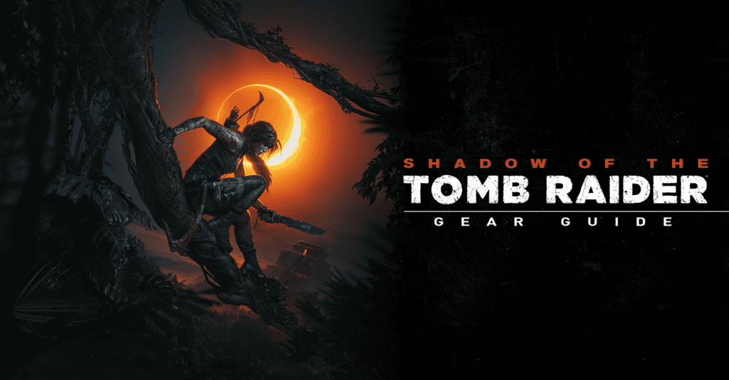 Shadow of the Tomb Raider Cosplay Guide