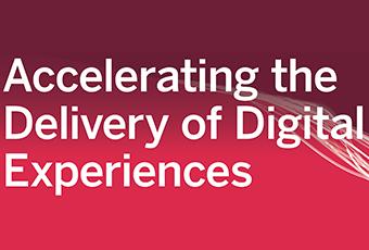 Accelerating Digital Experiences
