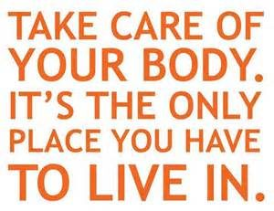 take care of body