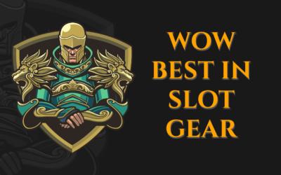 WoW Best in Slot Gear