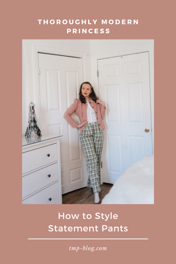 How to Style Statement Pants