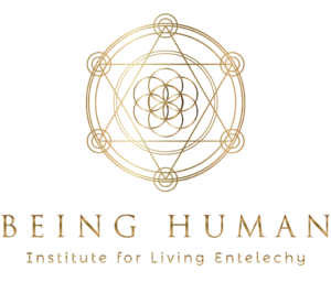 Being Human Institute for Living Entelechy