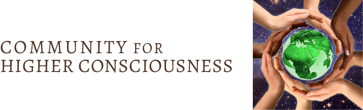 Community for Higher Consciousness