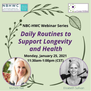 Daily Routines to Support Longevity and Health (Michele Rae) @ The Center Within