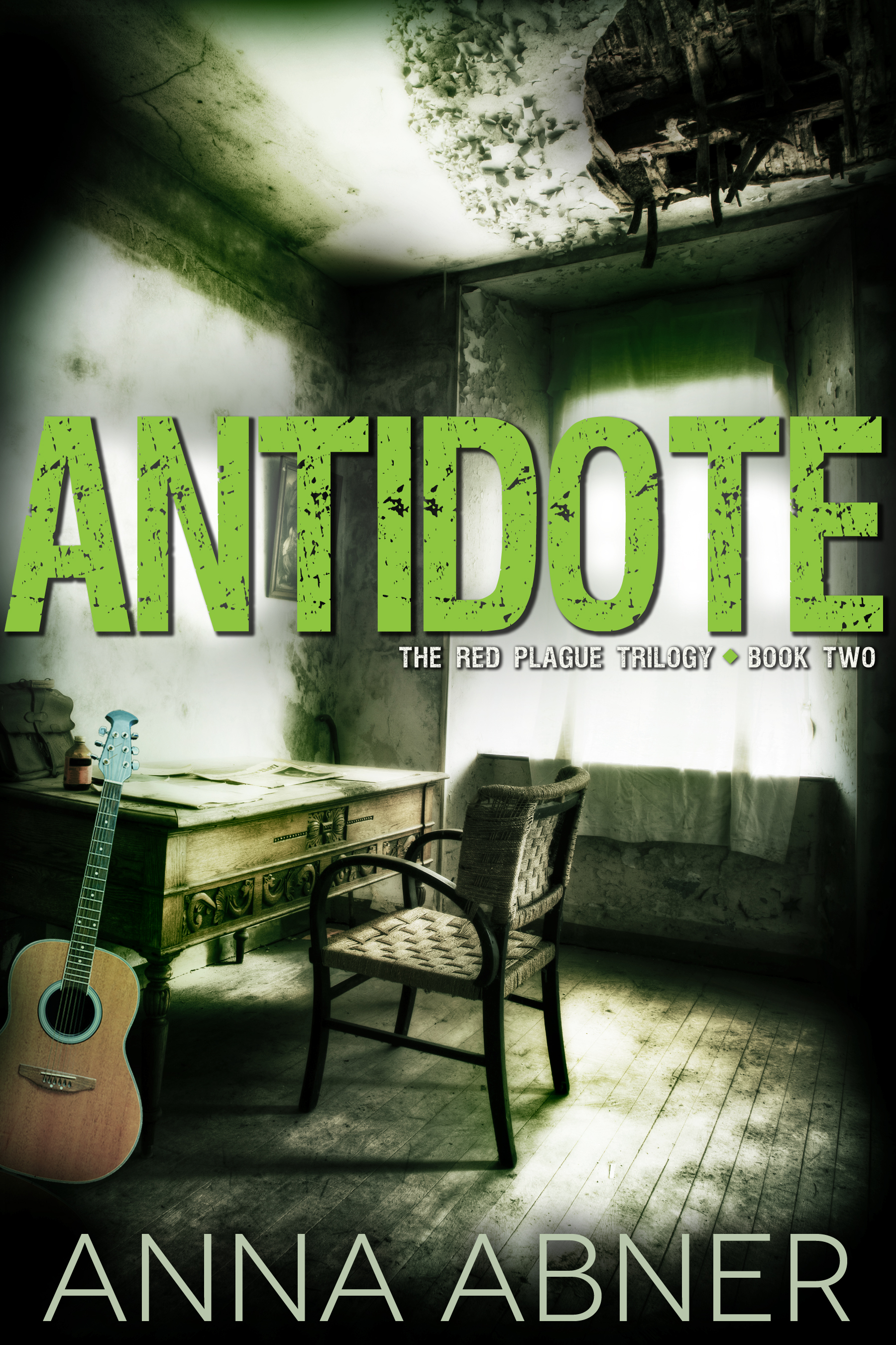 Antidote (Red Plague #2) Chapter One