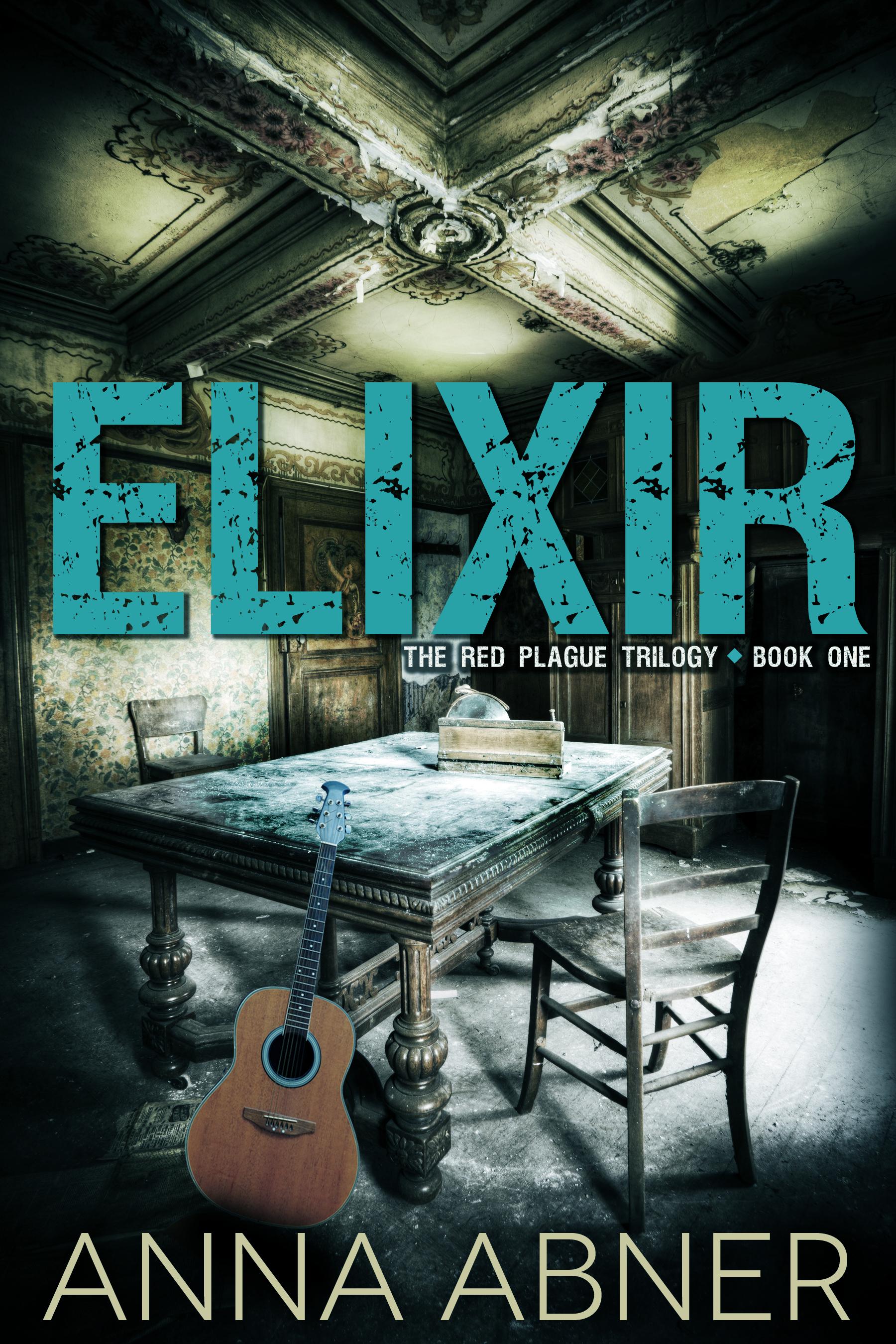 Elixir (Red Plague #1) Chapter One