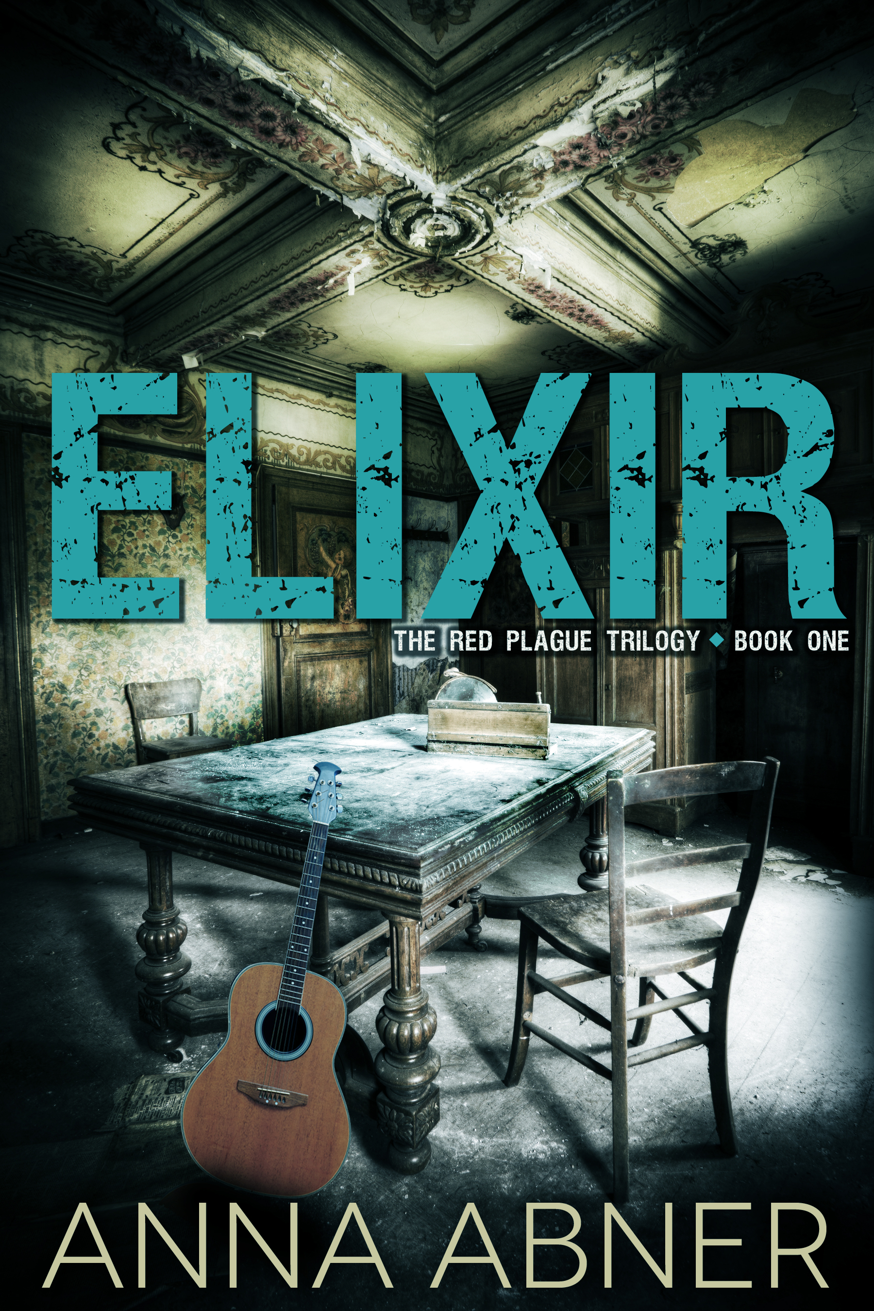Elixir (Red Plague #1) Chapter One