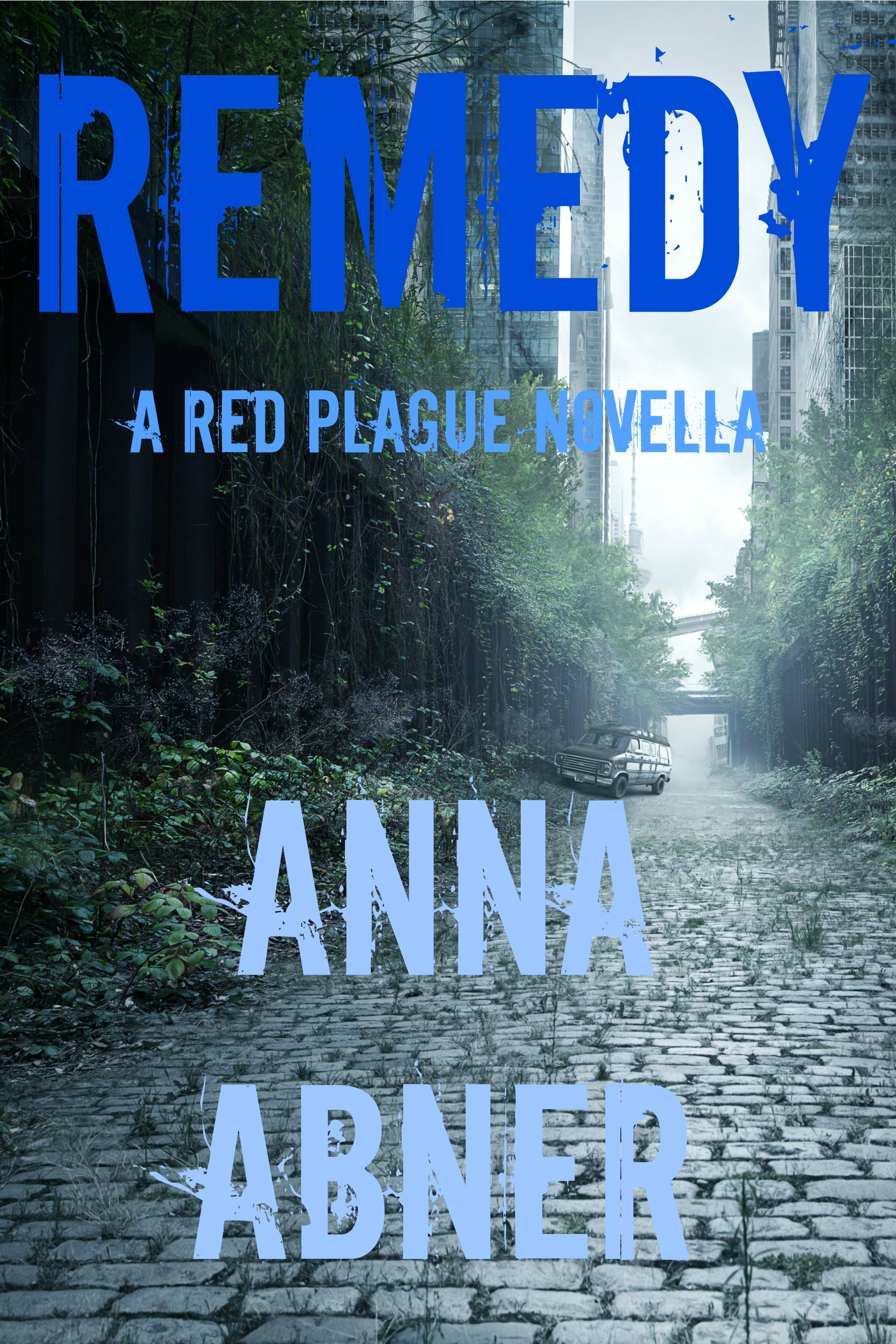 Remedy (Red Plague Series #4)