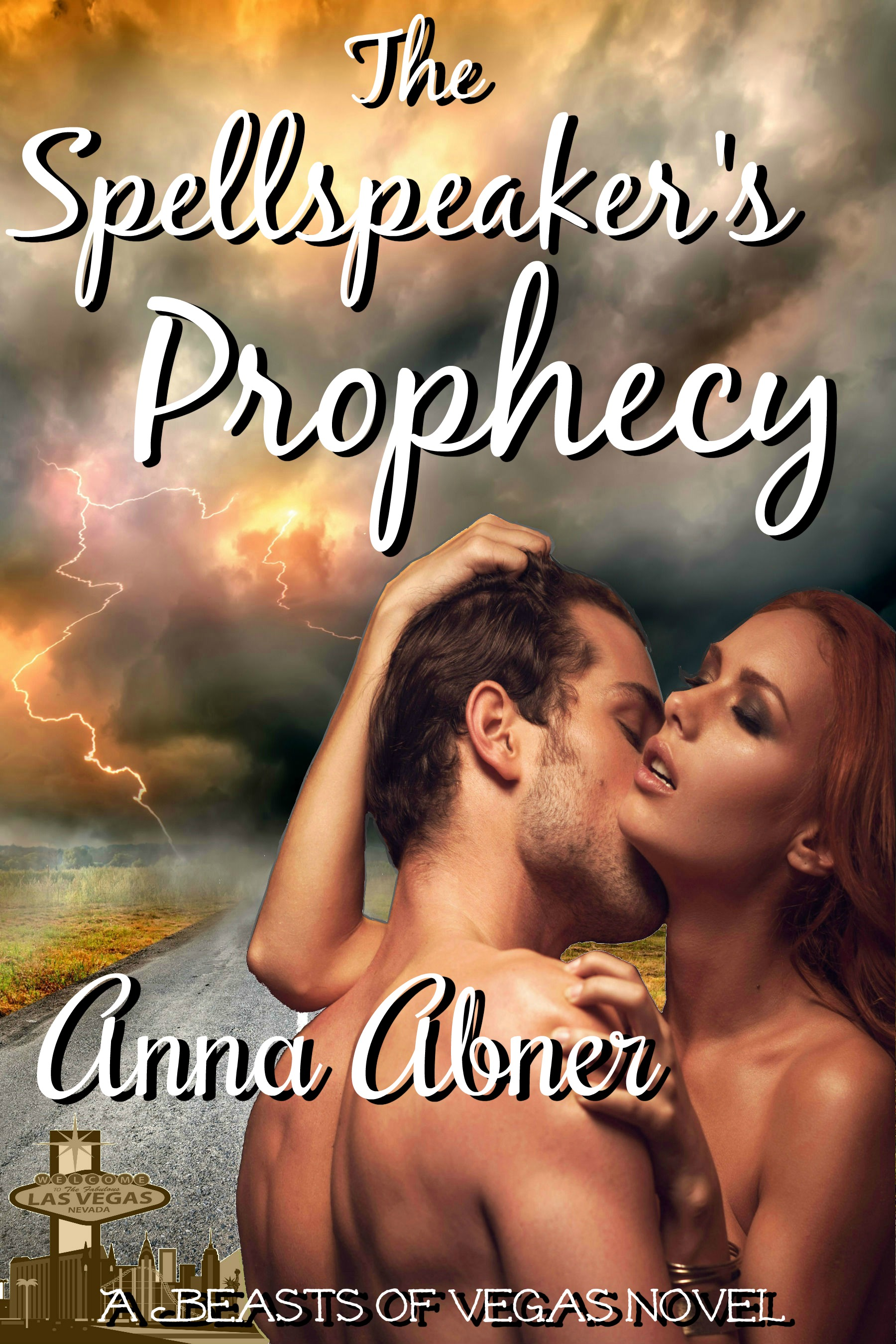 Spellspeaker's Prophecy (Beasts of Vegas #2)