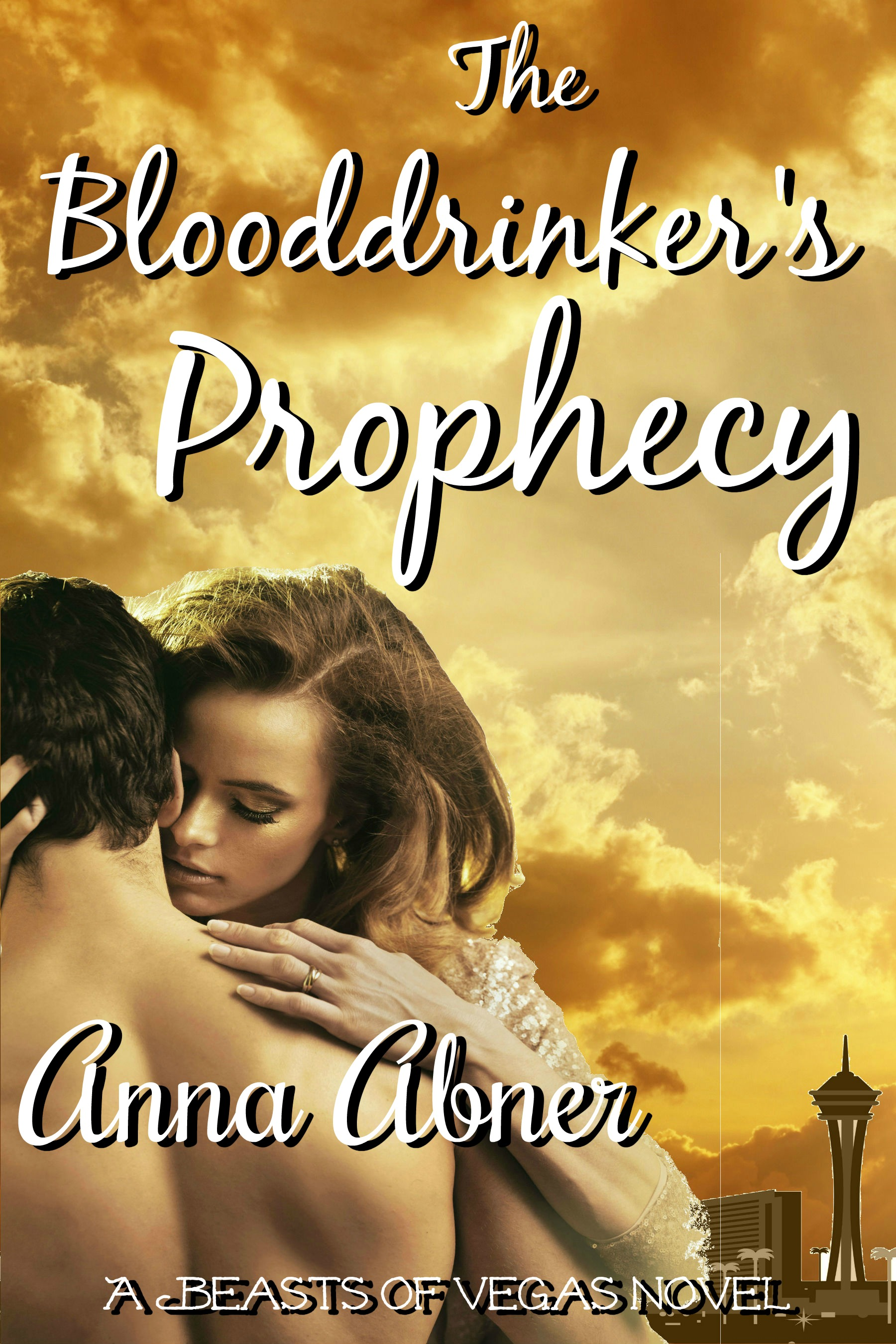 Blooddrinker's Prophecy (Beasts of Vegas #3)