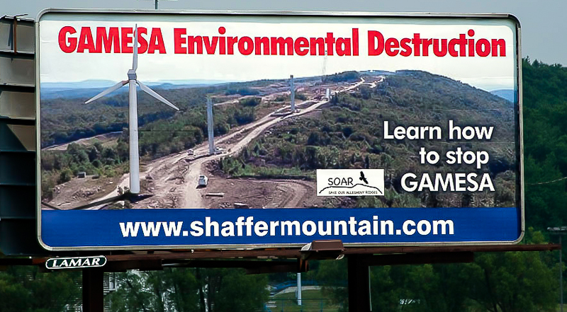 This billboard from the first fight to save Shaffer Mountain shows the damage that industrial wind can do to forested mountains.  Fortunately, we have protected Shaffer Mountain from any wind projects.