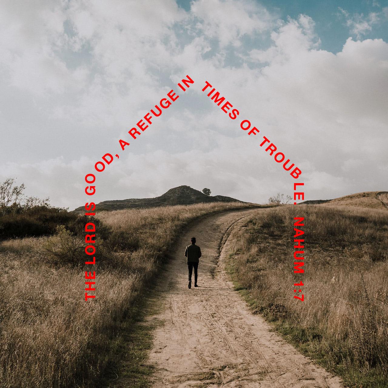 Verse of the Day: Nahum 1:7